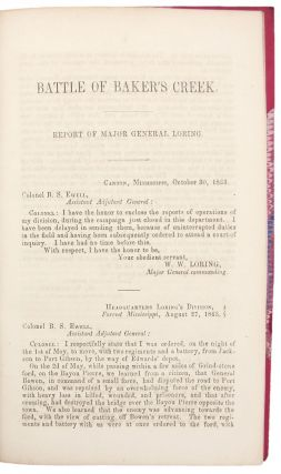 Report of Major General Loring, of Battle of Baker's Creek, and Subsequent Movements of His Command. Published by Order of Congress.