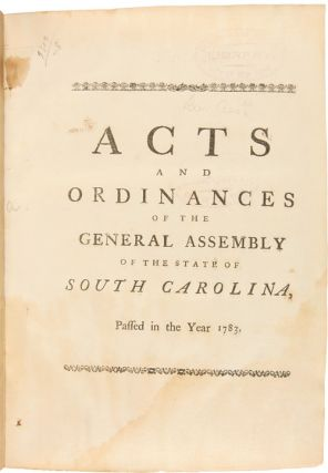 [Collection of Early South Carolina State Laws for the Years 1783 - 1816]