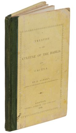 A Treatise on the Culture of the Dahlia and Cactus