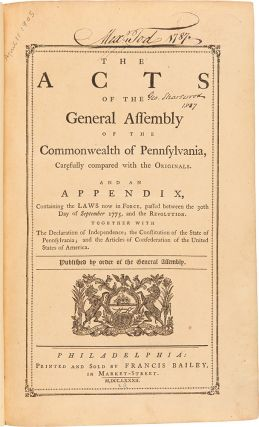 The Acts of the General Assembly of the Commonwealth of Pennsylvania...and an Appendix,...