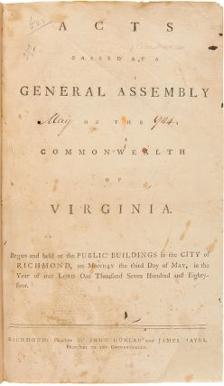 Acts Passed at a General Assembly of the Commonwealth of Virginia. Begun and Held at the Public...