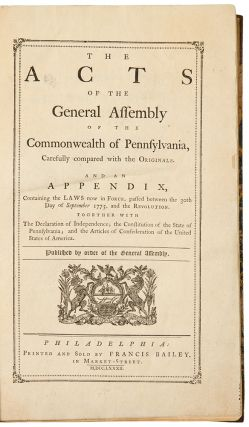 The Acts of the General Assembly of the Commonwealth of Pennsylvania ... and an Appendix,...