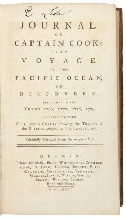 Journal of Captain Cook's last Voyage to the Pacific Ocean, on Discovery; performed in the Years 1776, 1777, 1778, 1779 ... Faithfully Narrated from the original MS