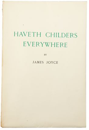 Haveth Childers Everywhere. Fragment from Work in Progress. James JOYCE