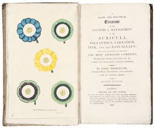 A Plain and Practical Treatise on the Culture & Management of the Auricula, Polyanthus,...