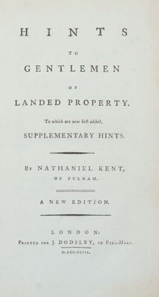 Hints to Gentlemen of Landed Property, to which are now first added, supplementary hints ... a...