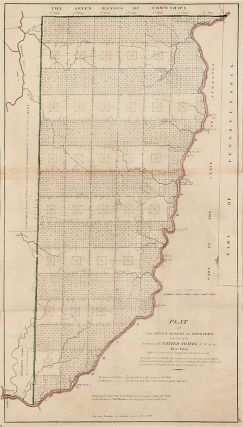 Plat of the Seven Ranges of Townships being part of the Territory of the United States N.W. of...