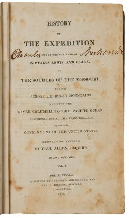 History of the Expedition Under the Command of Captains Lewis and Clark, to the Sources of the...