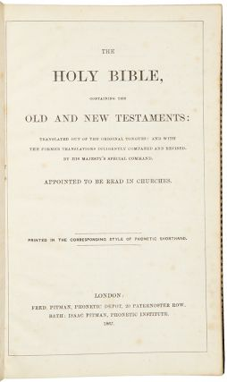 The Holy Bible, containing the Old and the New Testaments ... Printed in the Corresponding Style...