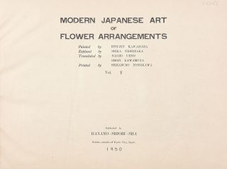 Modern Japanese Art of Flower Arrangements. Vol. V