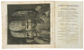Indian Antiquities: or, Dissertations, relative to the ancient geographical divisions, the pure...