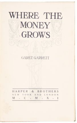 Where the Money Grows. Garet GARRETT