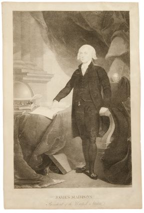 James Madison, President of the United States. David after Thomas SULLY EDWIN
