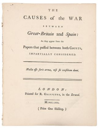 The Causes of the War between Great-Britain and Spain: as they appear from the papers that passed...