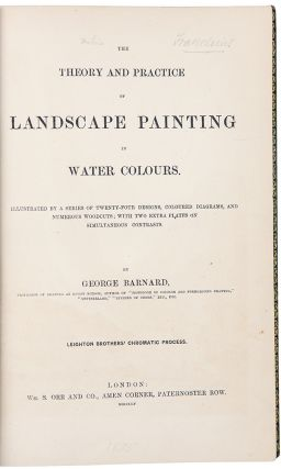 The Theory and Practice of Landscape Painting in Water Colours