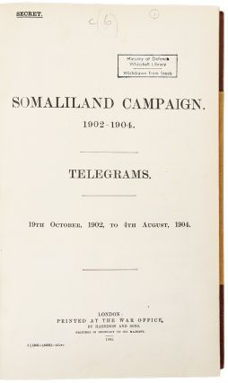Somaliland Campaign. 1902-1904. Telegrams. 19th October 1902 to 4th August, 1904. SOMALILAND...