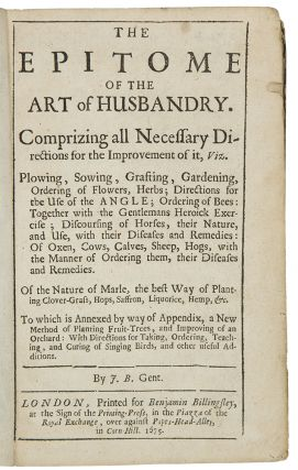 The Epitome of the Art of Husbandry ... by J. B. Gent. Joseph BLAGRAVE
