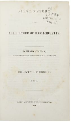 First [- Fourth] Report on the Agriculture of Massachusetts. Henry COLMAN