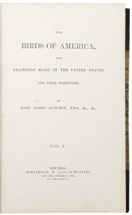 The Birds of America, from Drawings made in the United States and Their Territories