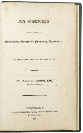 An Address delivered before the Philadelphia Society for Promoting Agriculture: at its...