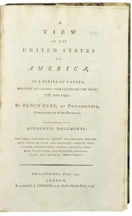 A View of the United States of America, in a series of papers...interspersed with authentic...