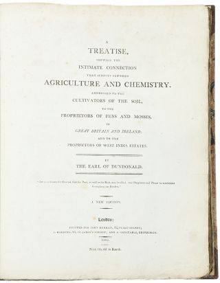 A Treatise, shewing the Intimate Connection that Subsists between Agriculture and Chemistry....