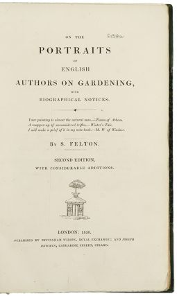 On the Portraits of English Authors on Gardening with Biographical Notices ... Second Edition, with considerable additions