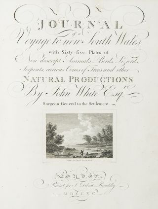 Journal of a Voyage to New South Wales with Sixty-five plates of Non descript Animals, Birds, Lizards, Serpents, curious Cones of Trees and other Natural Productions