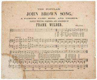 The Popular John Brown Song. A Famous Camp Song and Chorus. Partly Written, Composed and Arranged...