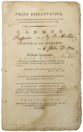 Prize Dissertation ... Cadmus: Or, a Treatise on the Elements of Written Language....