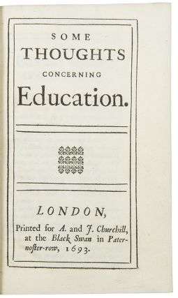 Some Thoughts concerning Education. John LOCKE