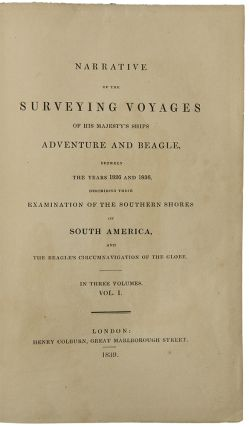 Narrative of the Surveying Voyages of His Majesty's Ships Adventure and Beagle, between the years...