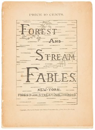 Forest and Stream Fables. Rowland Evans ROBINSON