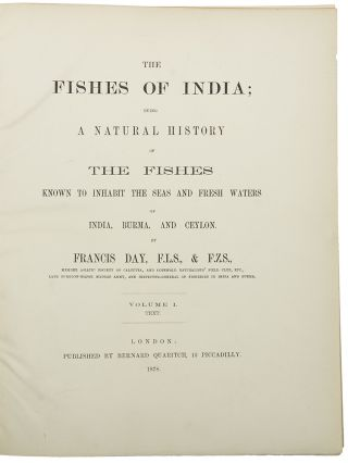 The Fishes of India; Being a Natural History of the Fishes known to inhabit the seas and fresh waters of India, Burma, and Ceylon ... [Bound with:] Supplement to the Fishes of India