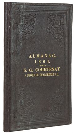 Miller's Planters' & Merchants' State Rights Almanac, for the Year of our Lord 1861: Being the ... first of Southern Independence