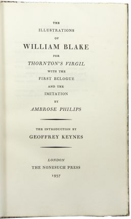 The Illustrations of William Blake for Thornton's Virgil with the First Eclogue and the Imitation...