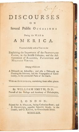 Discourses on Several Public Occasions During the War in America. William SMITH