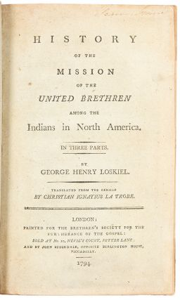 History of the Mission of the United Brethren Among the Indians in North America