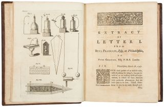 Experiments and Observations on Electricity, Made at Philadelphia in America...to which are added, Letters and Papers on Philosophical Subjects. The Whole Corrected, Methodized, Improved, and now first collected into one volume, and illustrated with copper plates