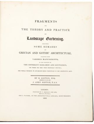 Fragments on the Theory and Practice of Landscape Gardening. Including some remarks on Grecian...