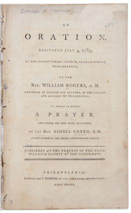 An Oration, delivered July 4, 1789, at the Presbyterian Church in Arch Street, Philadelphia ......