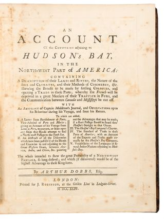 An Account of the Countries Adjoining to Hudson's Bay, in the North-West part of America:...
