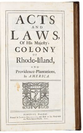 The Charter Granted by His Majesty King Charles the Second, to the Colony of Rhode-Island, and...