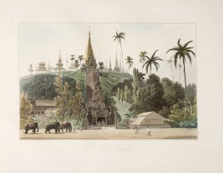 Views in the Burman Empire. Drawn on the Spot [wrapper title]. Captain James KERSHAW, after,...