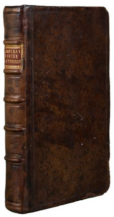 The Compleat Planter & Cyderist. Or, Choice Collections and Observations for the Propagating all manner of Fruit-Trees, and the most Approved Ways and Methods yet known for the Making and Ordering of Cyder, and other English-Wines. By a Lover of Planting