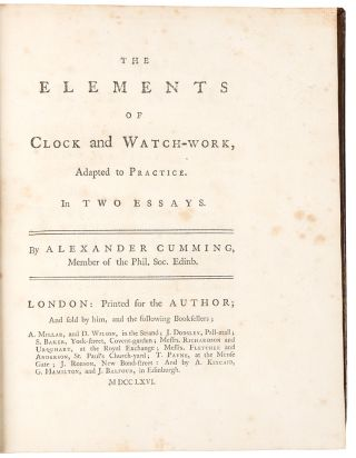 The Elements of Clock and Watch-Work, adapted to Practice. Alexander CUMMING