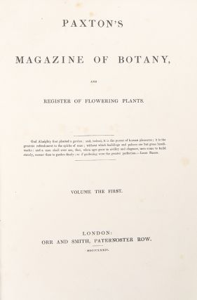 Paxton's Magazine of Botany, and Register of Flowering Plants. Sir Joseph PAXTON