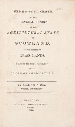 Sketch of the VIII Chapter of the General Report on the Agricultural State of Scotland, on the...