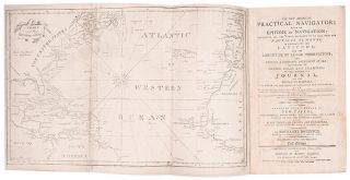 The New American Practical Navigator; Being an Epitome of Navigation. Nathaniel BOWDITCH