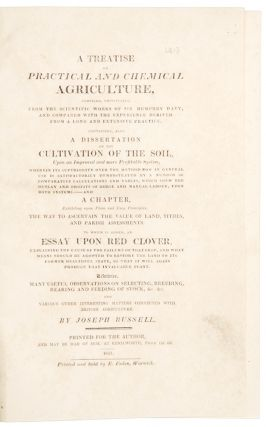 A Treatise on Practical and Chemical Agriculture, compiled, principally, from the Scientific...